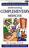 Complementary Medicine (Understanding)