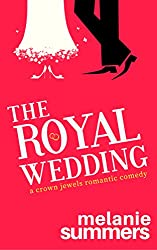 The Royal Wedding (The Crown Jewels Romantic Comedy Series Book 2)