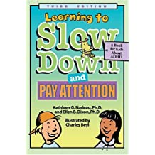 Learning to Slow Down and Pay Attention: A Kid's Book about ADHD: A Book for Kids About ADHD