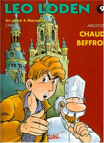 Léo Loden, Tome 9 : Chaud Beffroi