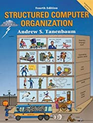 Structured Computer Organization, 4th Edition (Prentice Hall (engl. Titel))