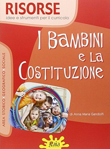 I bambini e la Costituzione. Per la Scuola elementare. Con CD-ROM