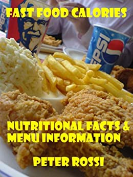 Fast Food Calories Chart - SUBWAY,McDonalds,Starbucks,Pizza Hut,Burger King,Dunkin' Donuts,Wendy's,Taco Bell,Kentucky Fried Chicken (KFC),Domino's Pizza