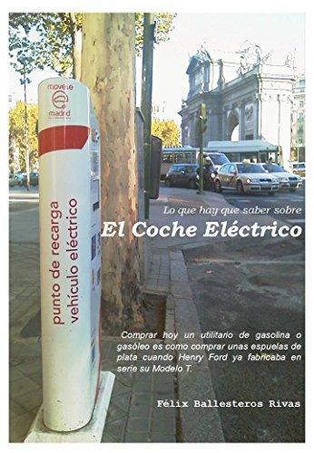 El Coche Eléctrico por Félix Ballesteros RIvas