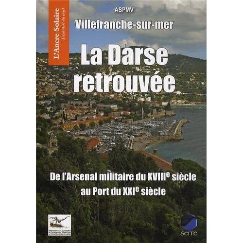 Villefranche-sur-mer : La Darse retrouvée