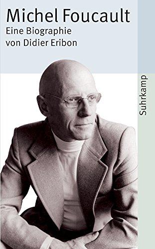 Buchseite und Rezensionen zu 'Michel Foucault: Eine Biographie (suhrkamp taschenbuch)' von Didier Eribon
