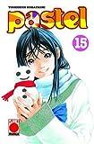 Pastel: Bd 15 (Planet Shojo)