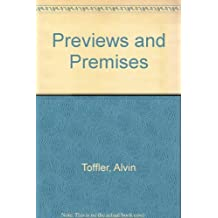 PREVIEWS & PREMISES by Alvin Toffler (1985-04-01)