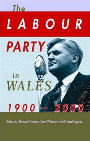The Labour Party in Wales, 1900-2000