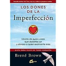 Los dones de la imperfección (Serendipity) (Spanish Edition)