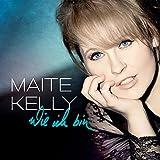 Songtexte von Maite Kelly - Wie ich bin