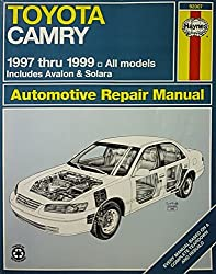 Toyota Camry Automotive Repair Manual: Models Covered : All Toyota Camry, Avalon and Camry Solara Models 1997 Through 1999 (Haynes Automotive Repair Manual Series) by Robert Maddox (1999-10-02)
