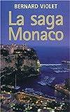 La Saga Monaco