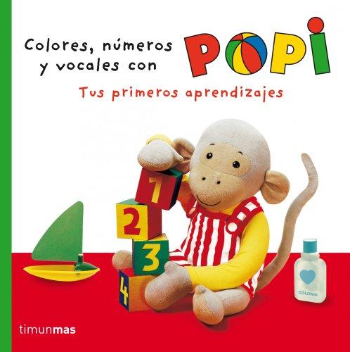 Colores, números y vocales con Popi: Tus primeros aprendizajes por Helen Oxenbury