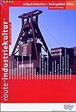 Atlas Route Industriekultur, Ruhrgebiet - Detlef Lange