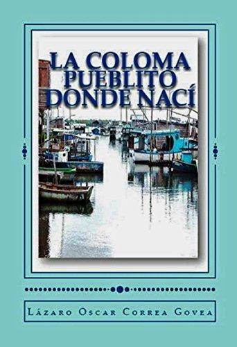 La Coloma Pueblito Donde Nací: La Coloma Pinar del Río Cuba (En colores) por Lázaro Oscar Correa Govea