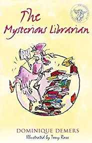 Mysterious Librarian: 2 (Adventures of Miss Charlotte 2)