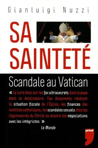 Sa Saintet : Scandale au Vatican