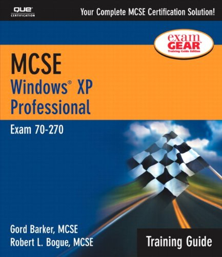 MCSE Training Guide (70-270): Windows XP Professional (Training Guides) por Gord Barker