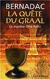 La Quête du Graal - Le mystère Otto Rahn