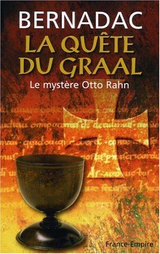 La Quête du Graal : Le mystère Otto Rahn