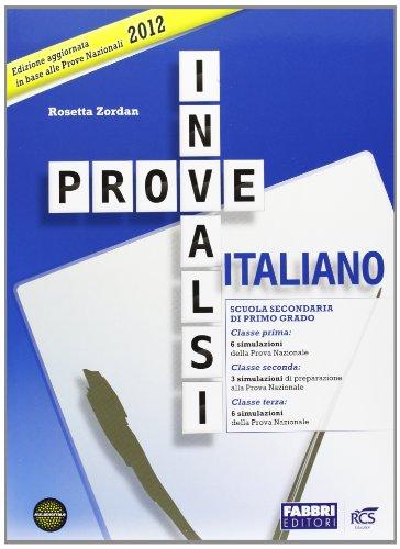 Prove INVALSI di italiano 2012. Per la Scuola media