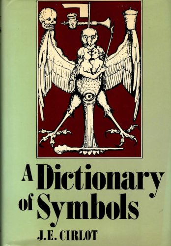 Download in PDF] A Dictionary of Symbols by - J  E  Cirlot (Full