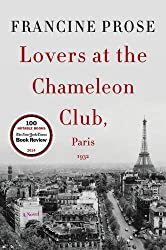 Lovers at the Chameleon Club, Paris 1932: A Novel (P.S.) by Francine Prose (4-Jun-2015) Paperback