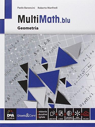 Multimath blu. Geometria. Per le Scuole superiori. Con e-book. Con espansione online