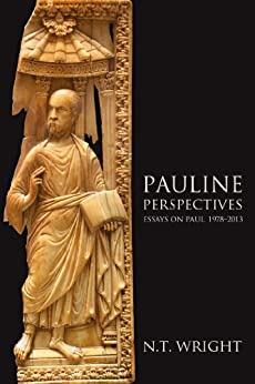 Pauline Perspectives: Essays on Paul, 1978-2013 di [Wright, N. T.]