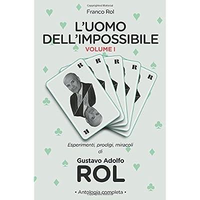 L'uomo Dell'impossibile - Vol. I: Volume 1