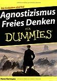 Agnostizismus - Freies Denken für Dummies