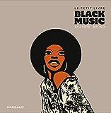 Le Petit livre de... Tome 0 - Petit livre Black music (Le)