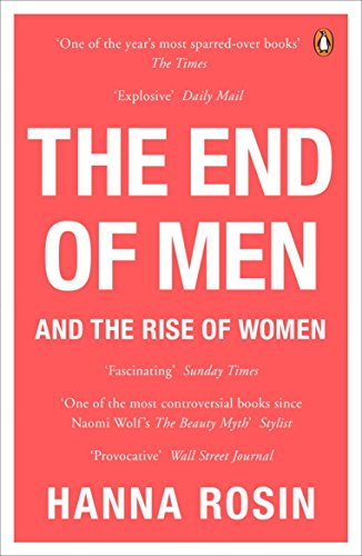 the-end-of-men-and-the-rise-of-women