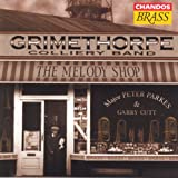 Grimethorpe Colliery Band: Melody Shop (The)