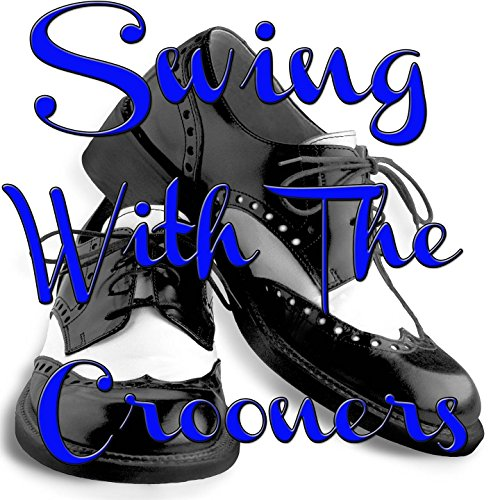 Swing with the Crooners