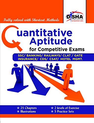 Quantitative Aptitude for Competitive Exams – SSC/Banking/CLAT/Hotel Mgmt./Rlwys/CDS/GATE