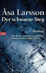 Der schwarze Steg: Roman