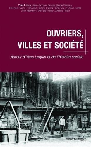 Ouvriers, villes et société
