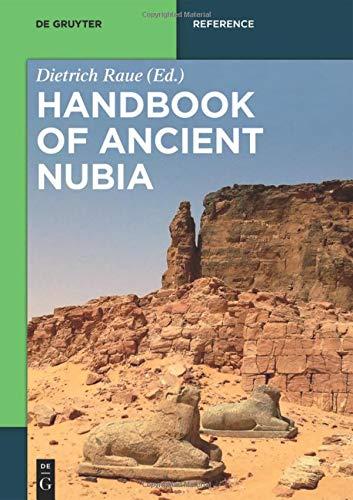 Handbook of Ancient Nubia (De Gruyter Reference)