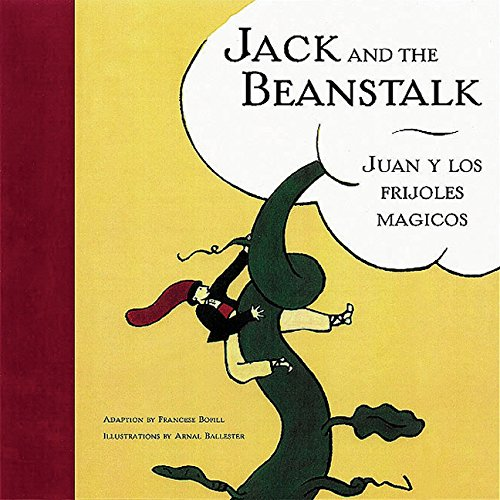 Jack and the Beanstalk/Juan y Los Frijoles Magicos: English/Spanish (Bilingual Fairy Tales) por Arnal Ballester