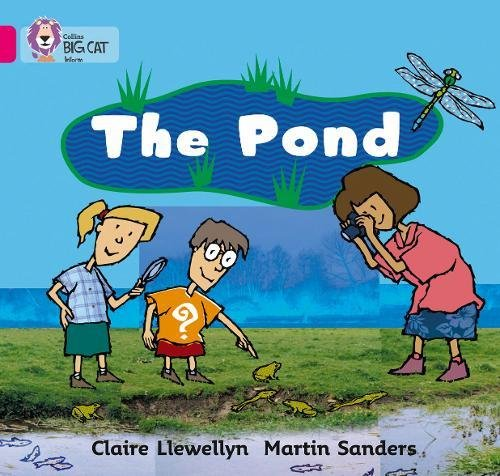 The Pond: Band 01B/Pink B (Collins Big Cat) por Claire Llewellyn