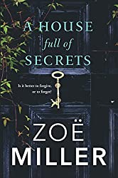 A House Full of Secrets: All she sees is the perfect man, but what is he hiding?