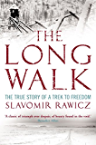 The Long Walk: The True Story of a Trek to Freedom (English Edition)
