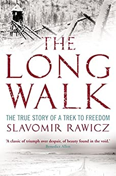 The Long Walk: The True Story of a Trek to Freedom by [Rawicz, Slavomir]