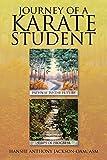 Journey of a Karate Student by Hanshi Anthony Jackson-Oam ASM (2015-07-23)