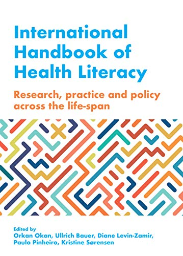 International Handbook of Health Literacy: Research, Practice and Policy across the Life-Span