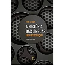 História das Línguas. Uma Introdução - Volume 1 (Em Portuguese do Brasil)