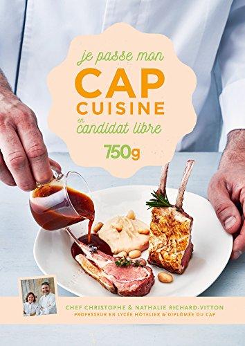 Je passe mon CAP Cuisine en candidat libre par Christophe Dovergne
