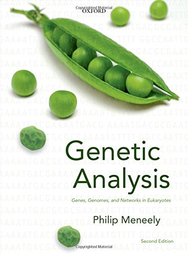 Genetic Analysis: Genes, Genomes, and Networks in Eukaryotes